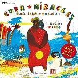 echange, troc Ramón Chao, Antoine Chao - Cuba Miracles (1CD audio)