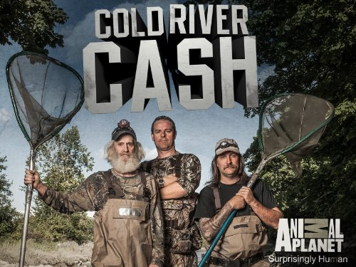 Cold River Cash Season 1