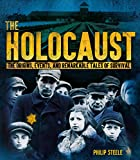 img - for The Holocaust: The Origins, Events, and Remarkable Tales of Survival book / textbook / text book