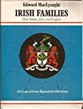 img - for Irish Families/Their Names Arms and Origins book / textbook / text book