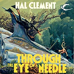 Through the Eye of a Needle | [Hal Clement]