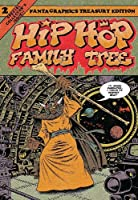 Hip Hop Family Tree 2: Fanta Graphics Treasury Edition