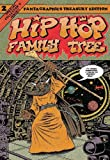Hip Hop Family Tree Book 2: 1981-1983 (Vol. 2)