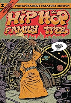 Hip Hop Family Tree Volume 2: 1981-1983
