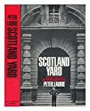 Scotland Yard;: A study of the metropolitan police (0030845238) by Peter Laurie