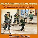 My Life According to My Destiny | Vanny Vorng
