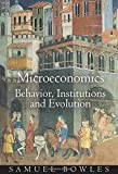 Microeconomics: Behavior, Institutions, and Evolution (The Roundtable Series in Behavioral Economics)