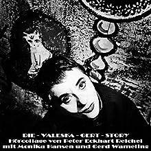 Die Valeska-Gert-Story: Hörcollage von Peter Eckhart Reichel Hörbuch von Valeska Gert, Peter Eckhart Reichel Gesprochen von: Monika Hansen, Gerd Wameling