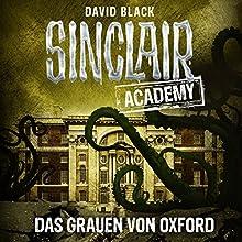 Das Grauen von Oxford (Sinclair Academy 5) Hörbuch von David Black Gesprochen von: Thomas Balou Martin
