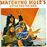 Little Red Record by Matching Mole (1993-02-17)