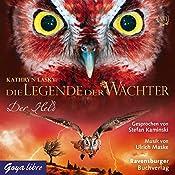 Der Held (Die Legende der Wächter 16) | Kathryn Lasky