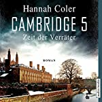 Cambridge 5: Zeit der Verräter | Hannah Coler