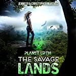 The Savage Lands: Planet Urth, Book 2 | Jennifer Martucci,Christopher Martucci