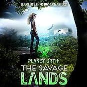 The Savage Lands: Planet Urth, Book 2 | Jennifer Martucci, Christopher Martucci