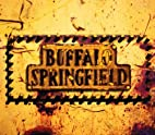 Buffalo Springfield (4xCD) by Buffalo…