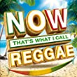 Now That's What I Call Reggae [+digital booklet]