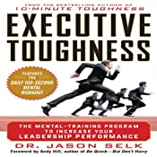 Executive Toughness: The Mental-Training Program to Increase Your Leadership Performance | [Jason Selk]