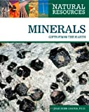 img - for Minerals: Gifts from the Earth (Natural Resources) book / textbook / text book