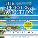 The SuperStress Solution | Roberta Lee