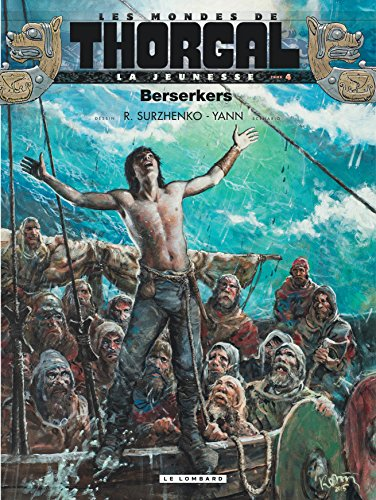 Les mondes de Thorgal : La jeunesse, Tome 4 : Berserkers