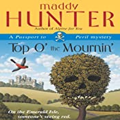 Top O' the Mournin': A Passport to Peril Mystery | [Maddy Hunter]