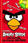 Angry Birds: Side-Splitting, Rib-Tick...