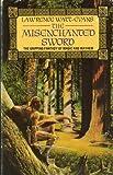 The Misenchanted Sword (0586200088) by LAWRENCE WATT-EVANS