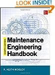 Maintenance Engineering Handbook, Eig...