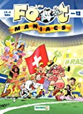 Les Footmaniacs - Tome 12