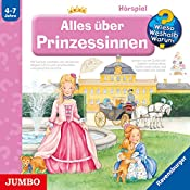 Alles über Prinzessinnen (Wieso? Weshalb? Warum?) | Andrea Erne, Melanie Brockamp
