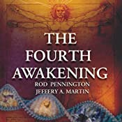 The Fourth Awakening | Rod Pennington, Jeffery A. Martin