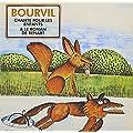 Bourvil Chante Pour Les Enfants & Le Roman De Renart