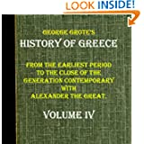 HISTORY OF GREECE.FROM THE EARLIEST PERIOD TO THE CLOSE OF THE GENERATION CONTEMPORARY WITH ALEXANDER THE GREAT...