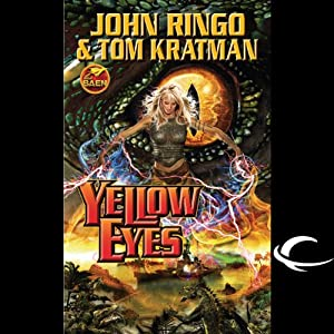 Yellow Eyes: Legacy of the Aldenata | [John Ringo, Tom Kratman]