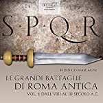 Le grandi battaglie di Roma antica 1 [The great battles of ancient Rome 1] | Federico Mascagni