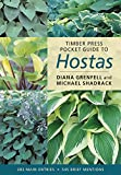Timber Press Pocket Guide to Hostas (Timber Press Pocket Guides S.) Diana Grenfell