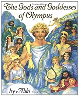 The Gods and Goddesses of Olympus (Trophy Picture Books