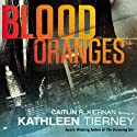 Blood Oranges: A Siobhan Quinn Novel (       UNABRIDGED) by Kathleen Tierney Narrated by Amber Benson