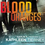 Blood Oranges: A Siobhan Quinn Novel | Kathleen Tierney