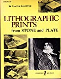 img - for Lithographic prints from stone and plate, (A Littlefield, Adams quality paperback, no. 285) book / textbook / text book