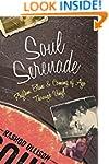 Soul Serenade: Rhythm, Blues & Coming...