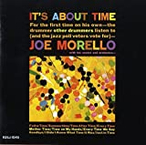 It's About Time: Limited Edition by JOE MORELLO (2014-10-22)