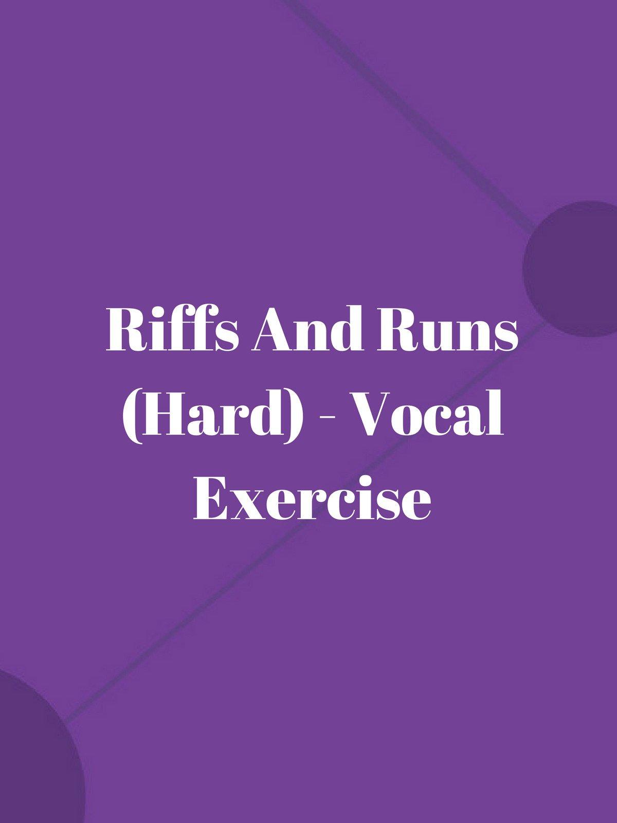 Riffs And Runs (Hard)