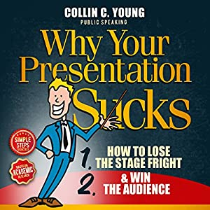 Why Your Presentation Sucks Audiobook