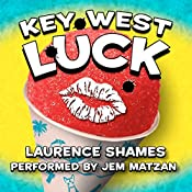 Key West Luck: Key West, Volume 11 | Laurence Shames