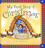 My First Story of Christmas (0802417582) by Dowley, Tim