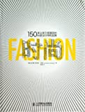 Fashion150 YearsCouturiers, Designers, Labels (Chinese Edition)