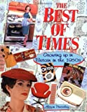 img - for The Best of Times: Growing up in Britain in the 1950's by Alison Pressley (3-Sep-1999) Paperback book / textbook / text book