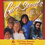 Girl Scouts Greatest Hits Vol 3, Girl Scout Brownies Growing Strong!