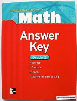 McGraw-Hill Mathematics Answer Key Practice Reteach Extend ...